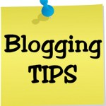 A Few Blogging Tips